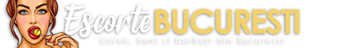 Escorte Bucuresti  - EscorteBucuresti.com